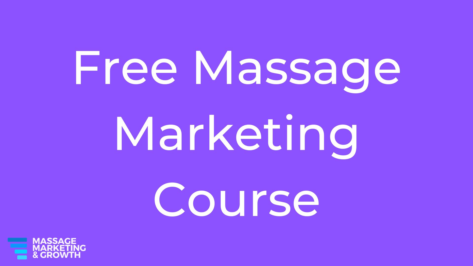 Free Massage Marketing Course