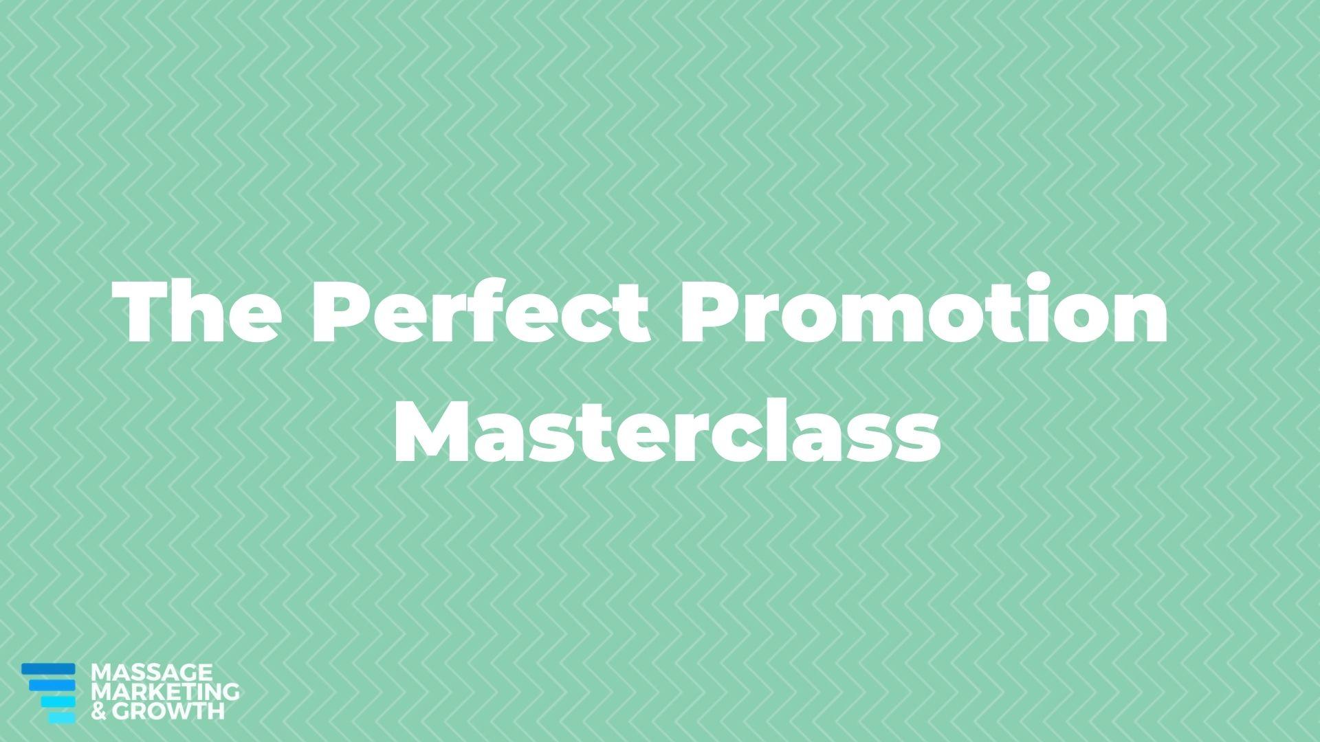 Perfect Promo Masterclass